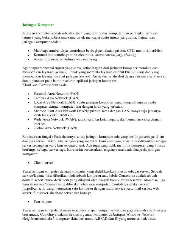 Jaringan Komputer Jaringan komputer adalah sebuah sistem yang terdiri atas komputer dan perangkat jaringan lainnya yang be...