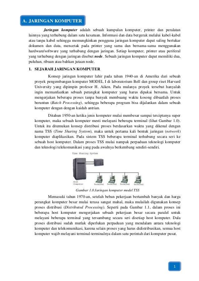A. JARINGAN KOMPUTER           Jaringan komputer adalah sebuah kumpulan komputer, printer dan peralatan  lainnya yang terh...