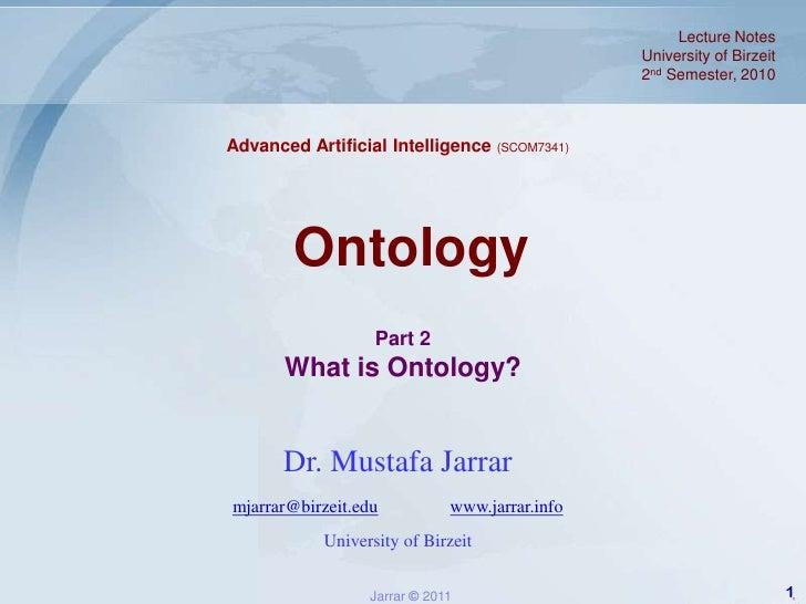 Jarrar.lecture notes.aai.2011s.ontology part2_whatisontology