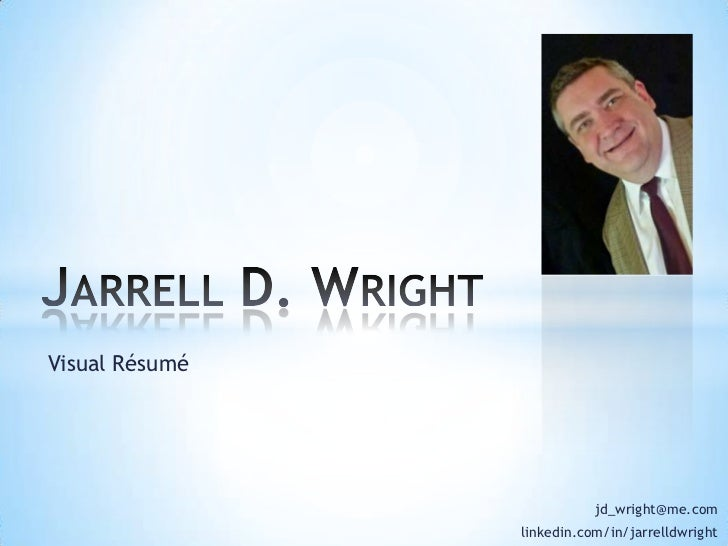 Jarrell David Wright Visual Resume
