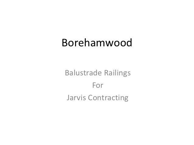 BorehamwoodBalustrade Railings        ForJarvis Contracting