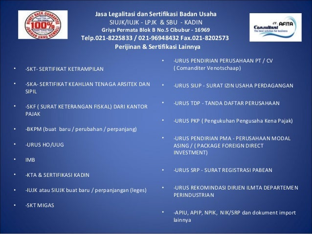 Jasa Legalitasi dan Sertifikasi Badan Usaha                                     SIUJK/IUJK - LPJK & SBU - KADIN           ...