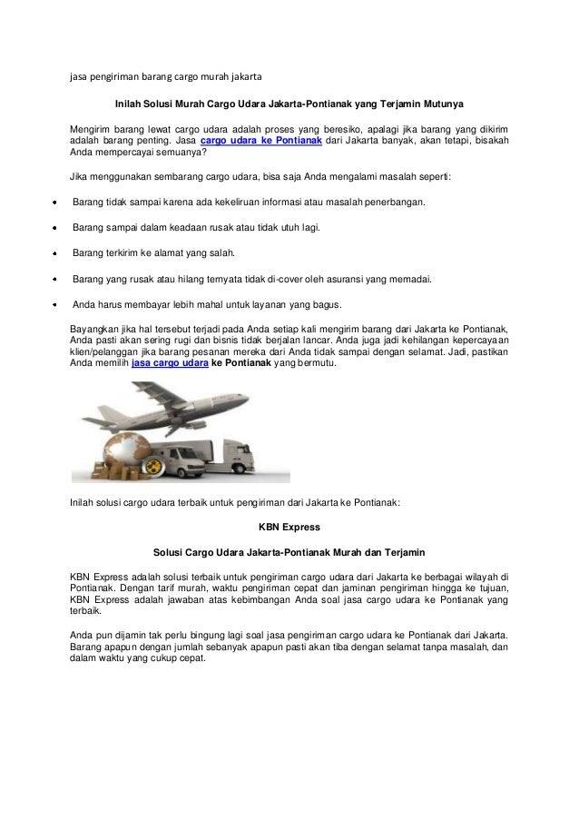 jasa pengiriman barang cargo murah jakarta Inilah Solusi Murah Cargo Udara Jakarta-Pontianak yang Terjamin Mutunya Mengiri...
