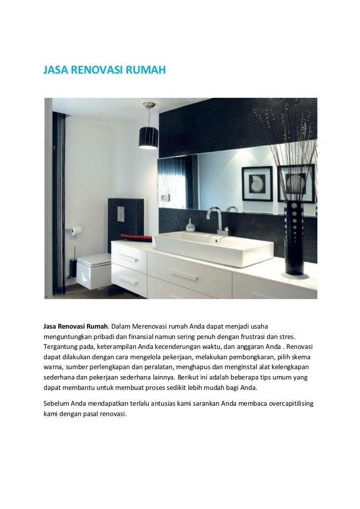 JASA RENOVASI RUMAHJasa Renovasi Rumah. Dalam Merenovasi rumah Anda dapat menjadi usahamenguntungkan pribadi dan finansial...