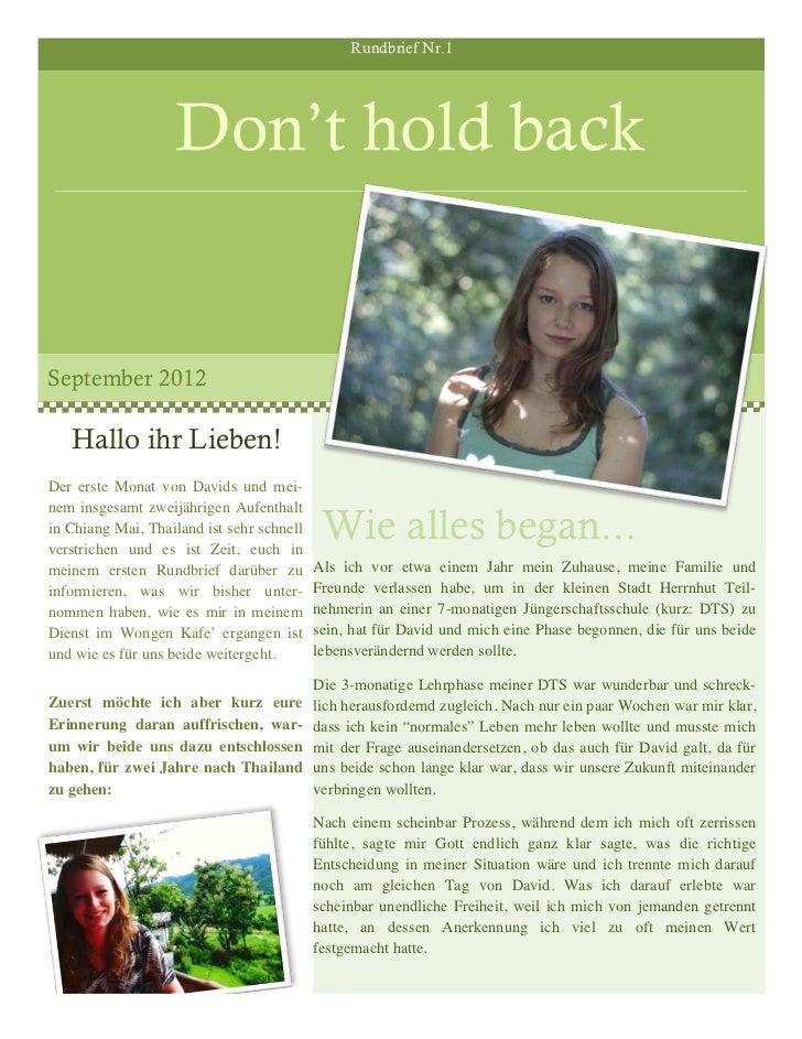 Rundbrief Nr.1                    Don't hold backSeptember 2012   Hallo ihr Lieben!Der erste Monat von Davids und mei-    ...