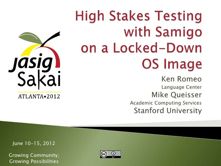 High Stakes Testing on Sakai with Samigo and a Locked-down OS image