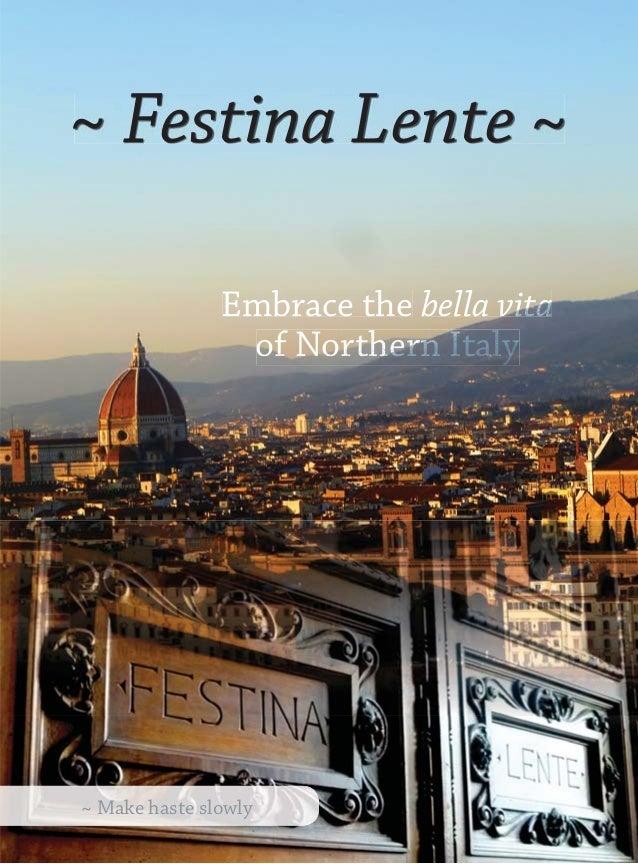Festina Lente