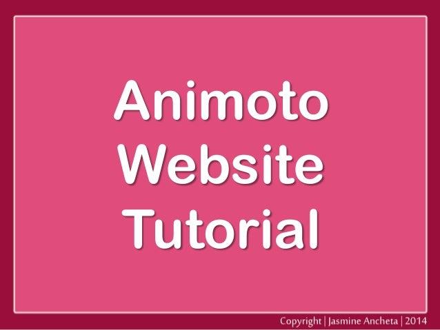 Animoto Website Tutorial