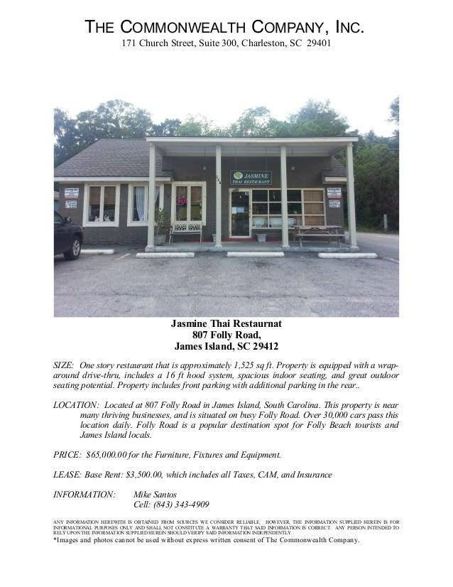THE COMMONWEALTH COMPANY, INC.171 Church Street, Suite 300, Charleston, SC 29401Jasmine Thai Restaurnat807 Folly Road,Jame...