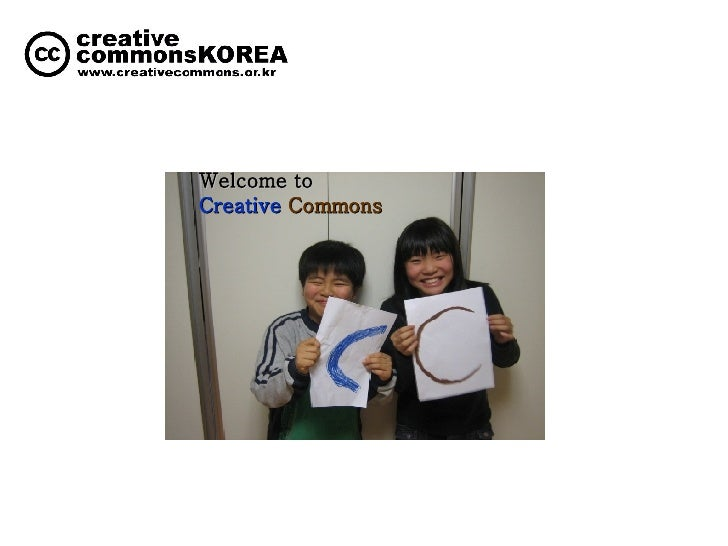 Welcome to   Creative  Commons