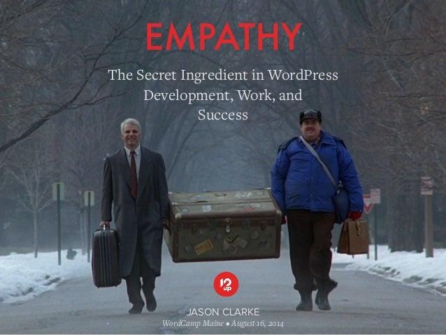 Empathy: The Secret Ingredient in WordPress Development, Work, and Success