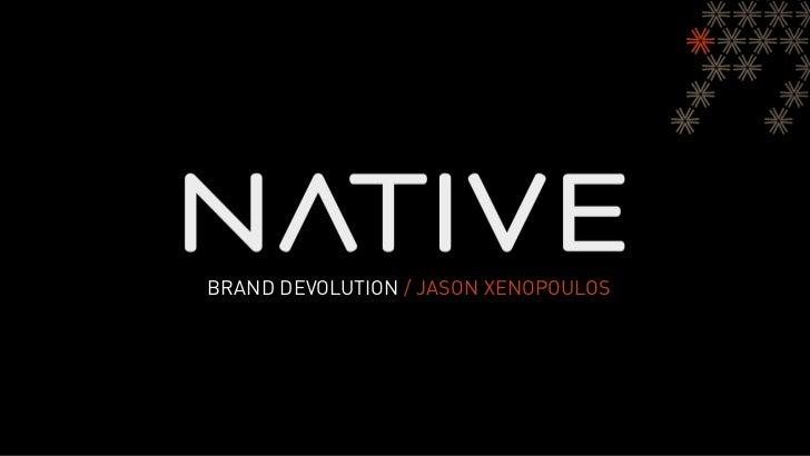 Brand Devolution - by Jason Xenopoulos
