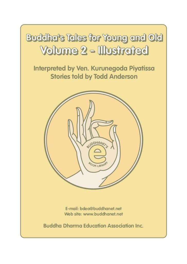 Buddhas Tales for Young and OldBuddhas Tales for Young and Old   Volume 2 - Illustrated Interpreted by Ven. Kurunegoda Piy...