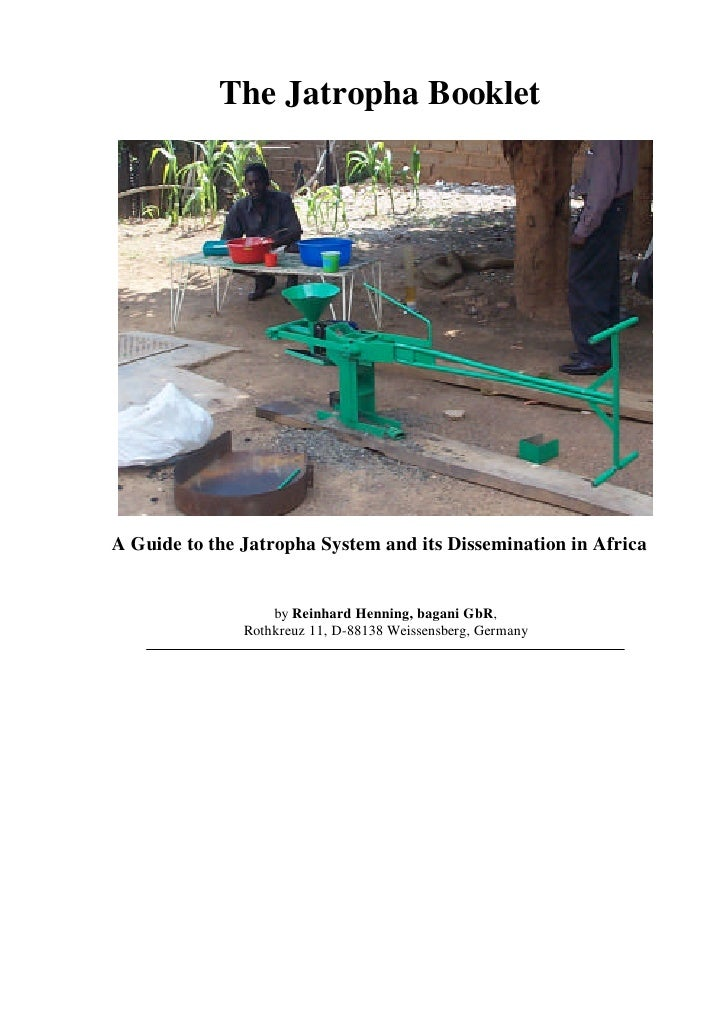 The Jatropha Booklet: A Guide to the Jatropha System and its Dissemination in Africa