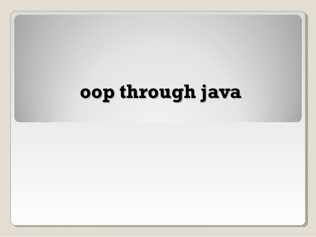 oop through javaoop through java