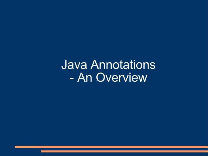 Java Annotations - An Overview