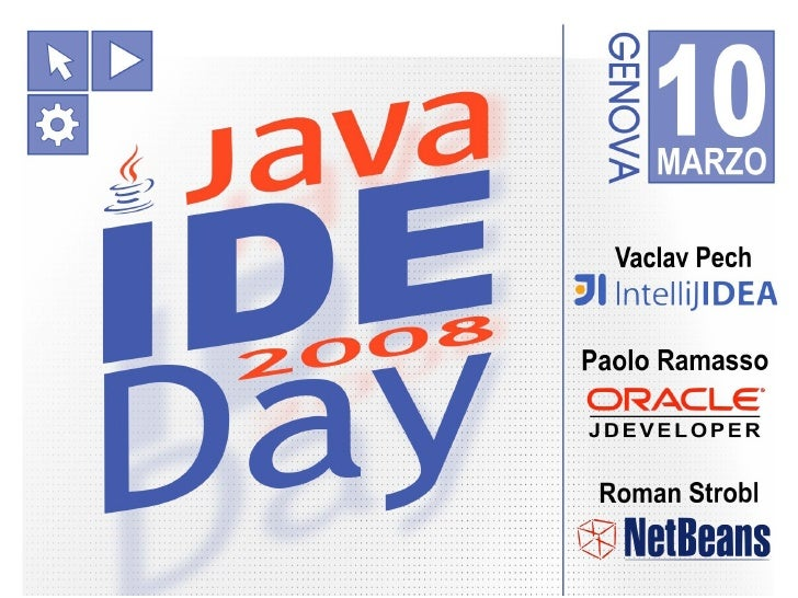 Java IDE Day 2008 - Introduction by JUG Genova
