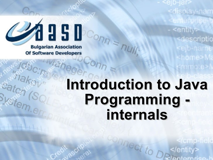 Introduction to Java Programming - internals