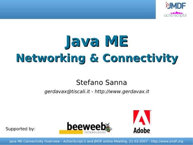 Java ME     Networking & Connectivity                                           Stefano Sanna                       gerdav...