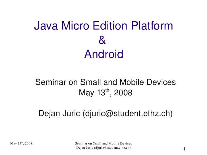 JavaMicroEditionPlatform                             &                          Android                 SeminaronSma...