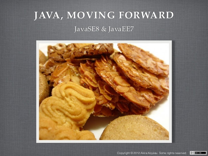 Java, Moving Forward