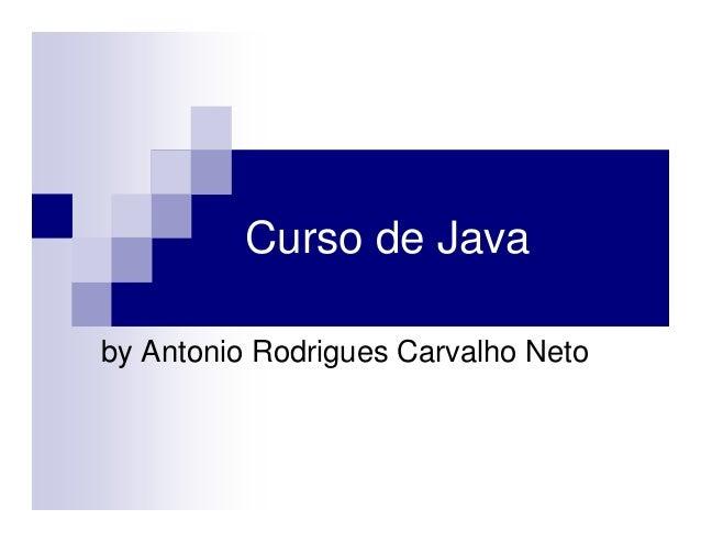 Curso de Java by Antonio Rodrigues Carvalho Neto