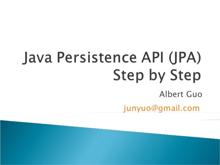 Java Persistence API (JPA) Step By Step