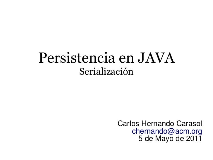 Persistencia en Java - Serialización