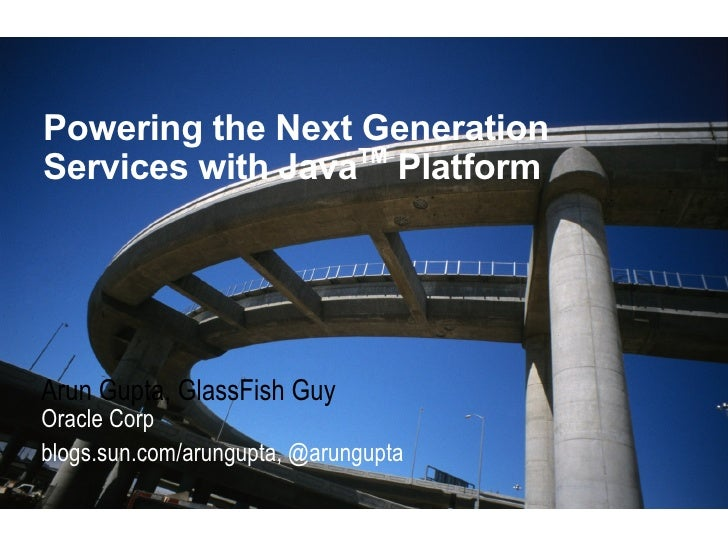Powering the Next Generation Services with Java Platform - Spark IT 2010