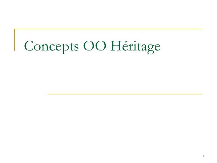 Concepts OO Héritage
