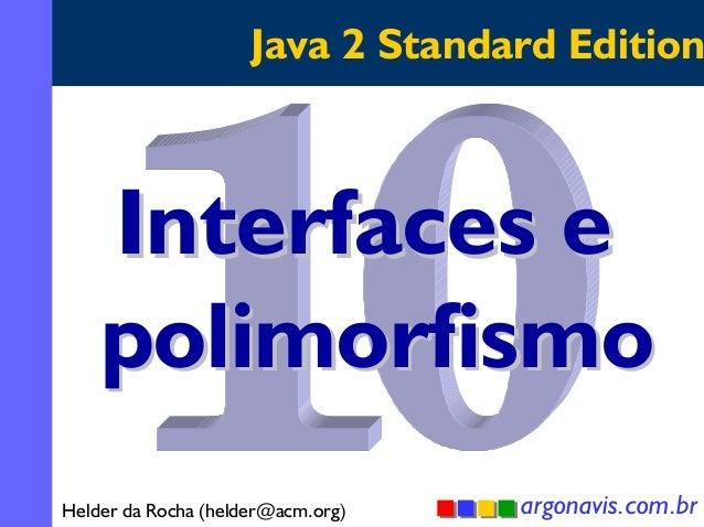 Interfaces e polimorfismo