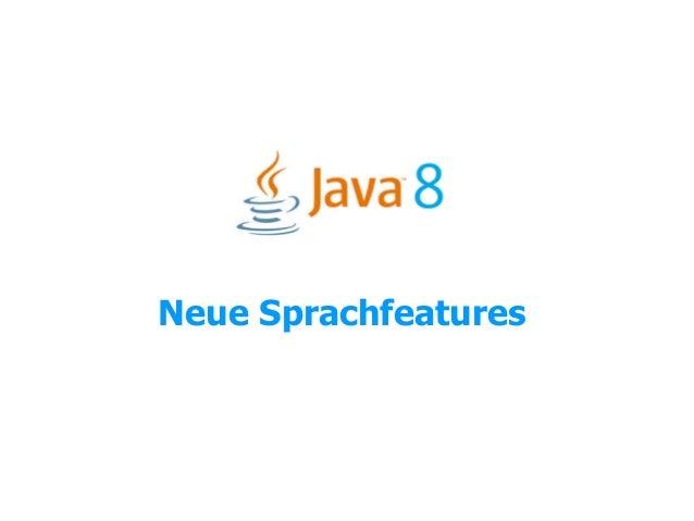 Java8 Neue Sprachfeatures - Lambda/Streams/default Methods/FunctionalInterfaces