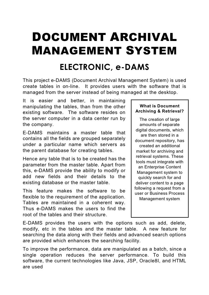 DOCUMENT ARCHIVAL     MANAGEMENT SYSTEM                 ELECTRONIC, e-DAMS This project e-DAMS (Document Archival Manageme...