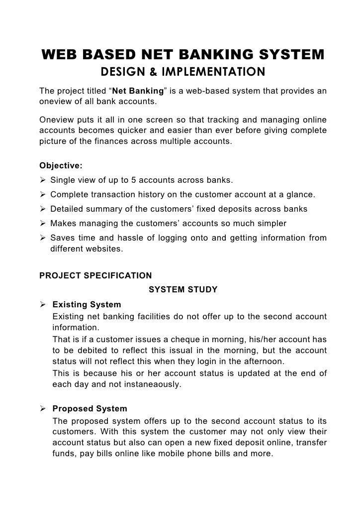 """WEB BASED NET BANKING SYSTEM                DESIGN & IMPLEMENTATION The project titled """"Net Banking"""" is a web-based system..."""