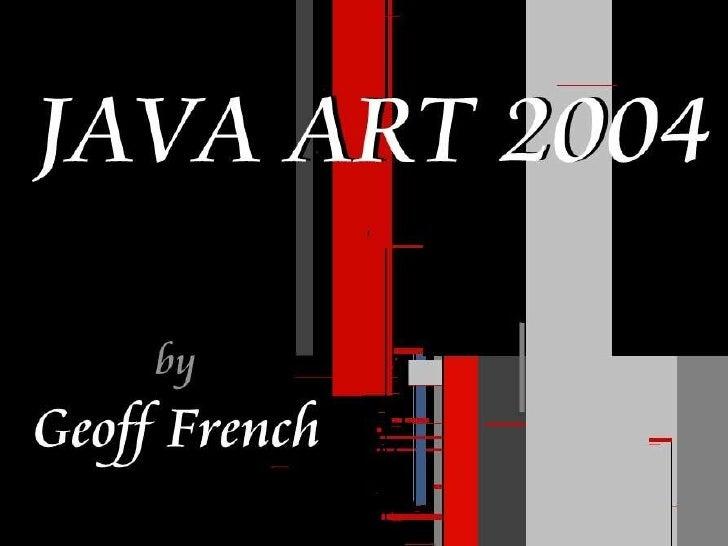 Java Artwork 2004 By Geoff French