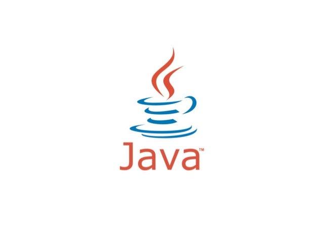 História • 1991 - Projeto Green. • 1995 - Nascimento do Java. • 2009 - Comprada pela Oracle.