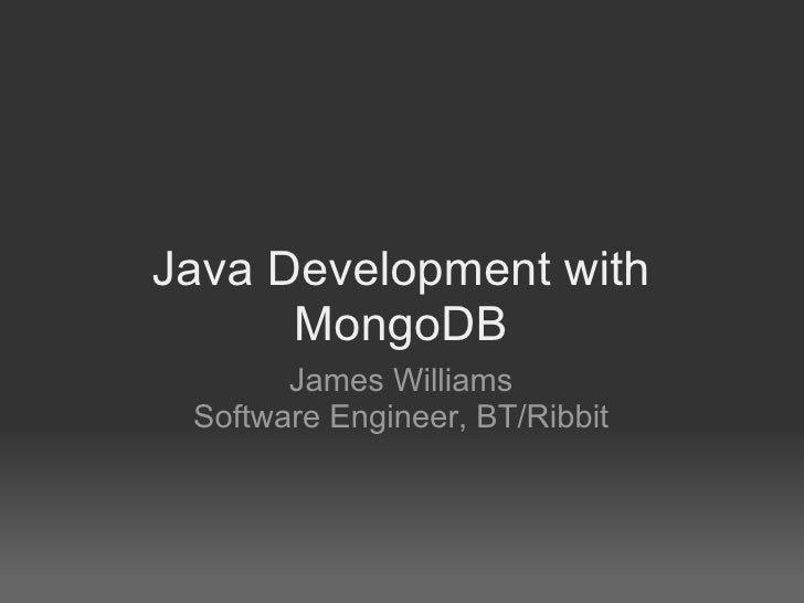 Java Development with MongoDB (James Williams)
