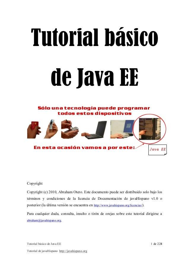 Tutorial básico  de Java EE  Sólo una tecnología puede programar  todos estos dispositivos  En esta ocasión vamos a por es...