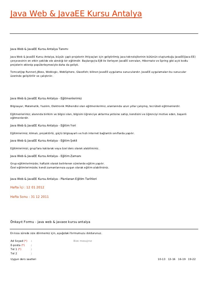 Java Web & JavaEE Kursu AntalyaJava Web & JavaEE Kursu Antalya TanımıJava Web & JavaEE Kursu Antalya, büyük çaplı projeler...