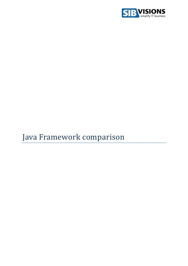 comparing java web frameworks On wednesday in frankfurt at the php international conference i gave a fairly general talk on issues in web frameworks i had fun making a graph comparing java, php, and rails, and you might.