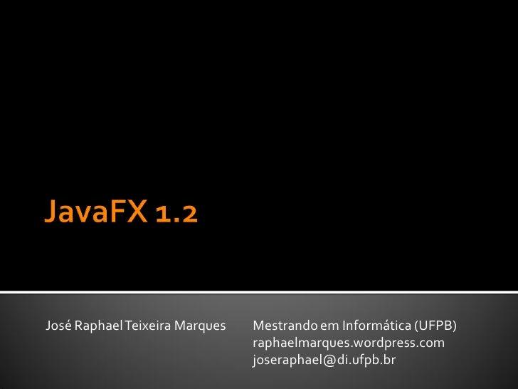 JavaFX 1.2