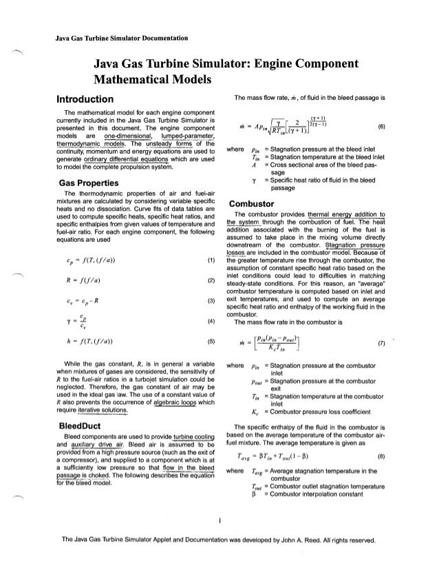 Java Gas Turbine Simulator Documentation  Java Gas Turbine Simulator: Engine Component   Mathematical Models The mass flow...