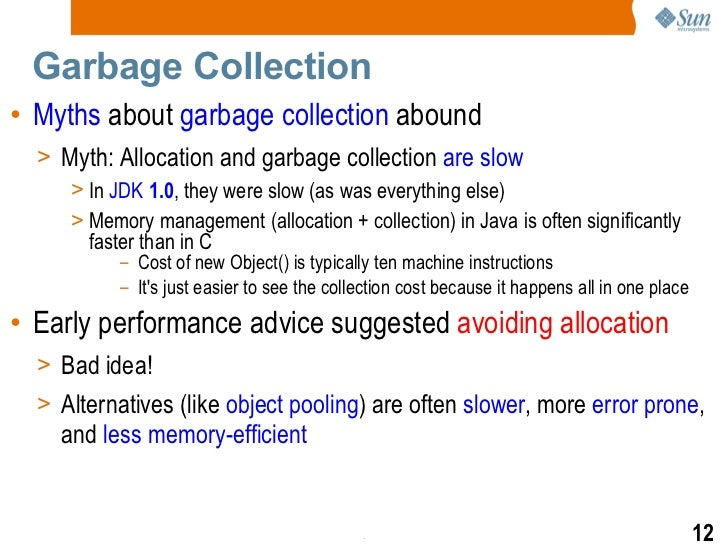 At any time during program execution, the process of garbage collection