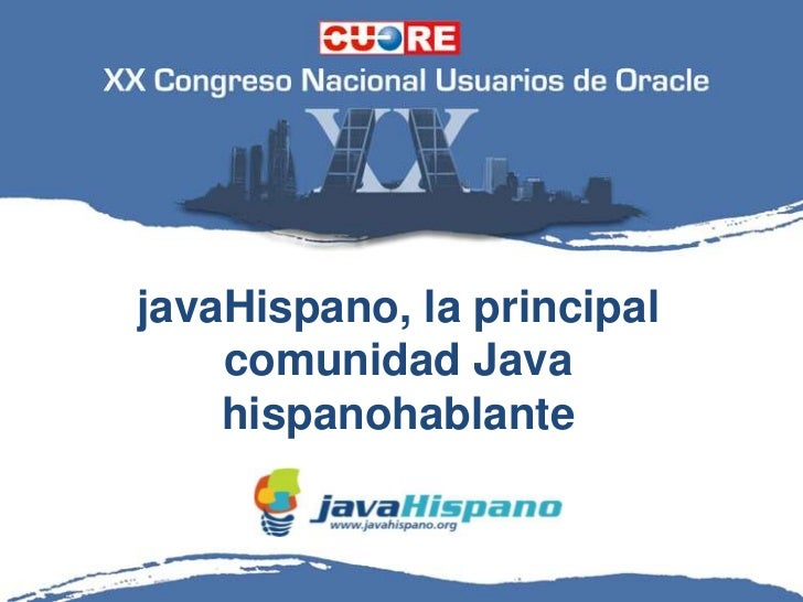 javaHispano, la principal    comunidad Java    hispanohablante