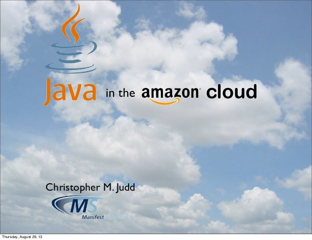 Java in the (Amazon) Cloud