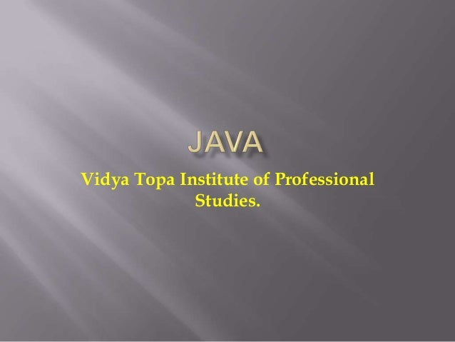 Vidya Topa Institute of Professional Studies.
