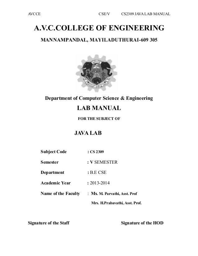 AVCCE CSE/V CS2309 JAVA LAB MANUAL A.V.C.COLLEGE OF ENGINEERING MANNAMPANDAL, MAYILADUTHURAI-609 305 Department of Compute...