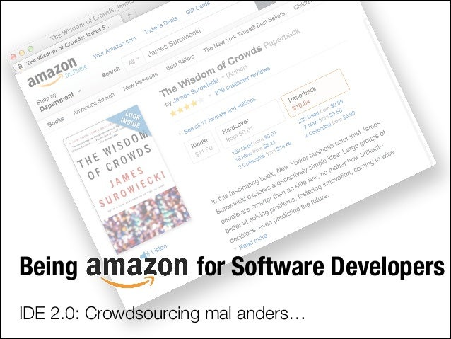 Being Amazon for Software Developers - IDE 2.0: Crowdsourcing mal anders #Javaland 2014