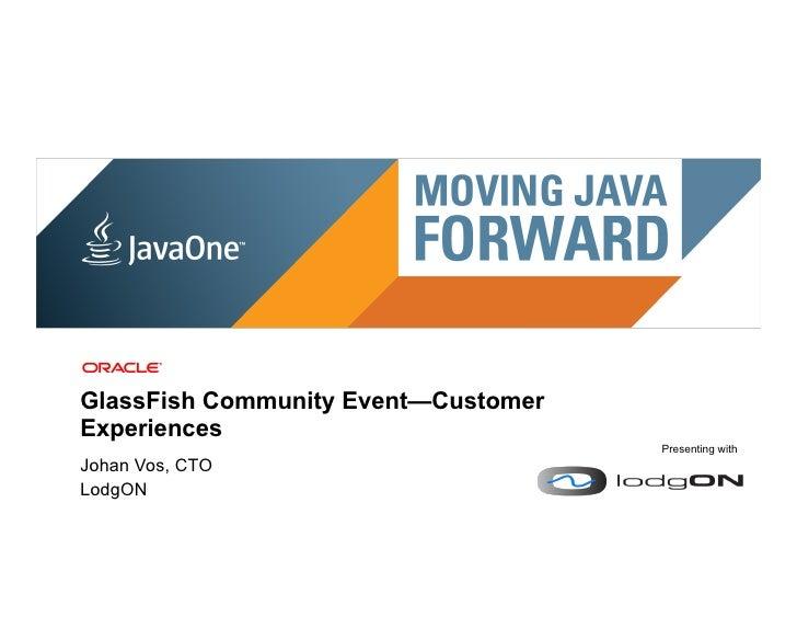 LodgON at GlassFish Community Event, JavaOne 2011