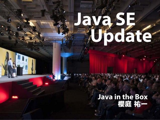 JavaOne 2013 Java SE Update